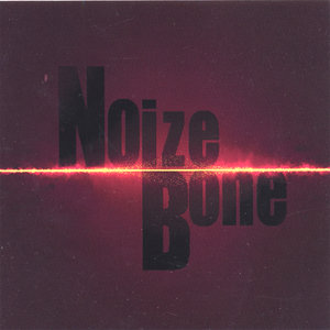 Noize Bone - Vacant Eyes