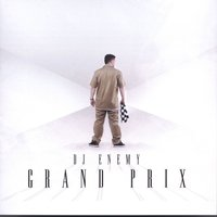 Grand Prix — DJ Enemy