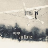Fly High — Jim Reeves