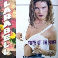 You've Got The Power — Larabell