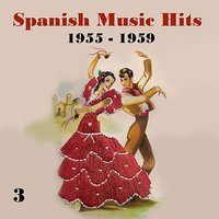 Spanish Music Hits, Vol. 3, [1955 - 1959] — сборник