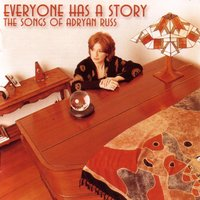 Everyone Has a Story: The Songs of Adryan Russ — сборник