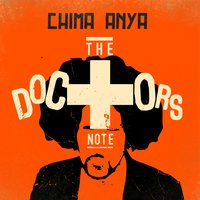 The Doctor's Note — Chima Anya