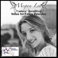 Letters (Benefiting Notes for Fallen Veterans) — Megan Lee
