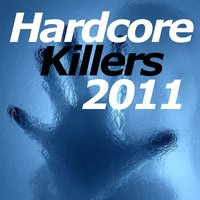 Hardcore Killers 2011 — сборник