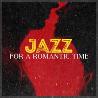 Jazz for a Romantic Time — Romantic Time