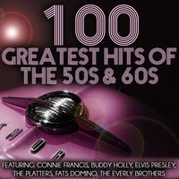 100 Greatest Hits of the 50s & 60s — сборник