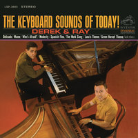 The Keyboard Sounds of Today! — Derek And Ray