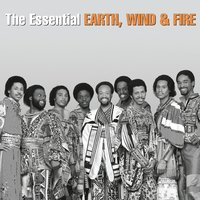The Essential Earth, Wind & Fire — Earth,  Wind & Fire