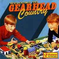 V/A Welcome To Gearhead Country — сборник