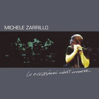 Le Occasioni Dell'Amore — Michele Zarrillo