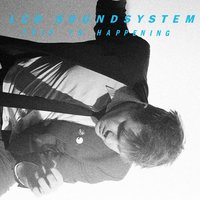 This Is Happening — LCD Soundsystem