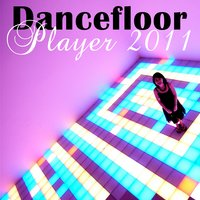 Dancefloor Player 2011 — сборник