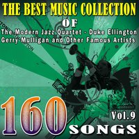 The Best Music Collection of The Modern Jazz Quarte, Duke Ellington, Gerry Mulligan and Other Famous Artists, Vol. 9 — Джордж Гершвин