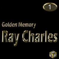Golden Memory, Vol. 1 — Ray Charles