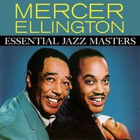 Essential Jazz Masters — Mercer Ellington