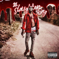 Slaughter King, Vol. 1 — 21 Savage