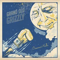 Cosmonada — Grand Old Grizzly