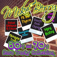 60's & 70's Rare Tracks Collection — Mike Berry