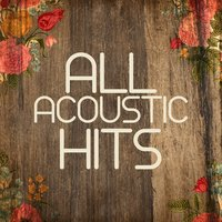 All Acoustic Hits — Afternoon Acoustic