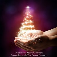 I Wish You a Merry Christmas — Alfred Deller, The Deller Consort