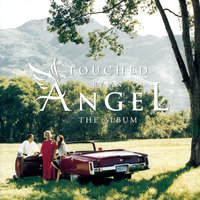 Songs From Touched By An Angel — сборник