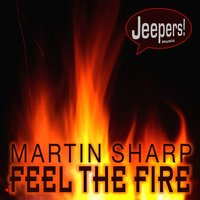 Feel the Fire — Martin Sharp
