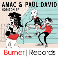 Horizon EP — Paul David, Amac