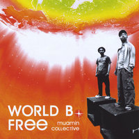 World B. Free — Muamin Collective