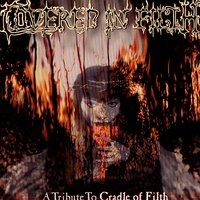 Covered In Filth: A Tribute To Cradle Of Filth — сборник
