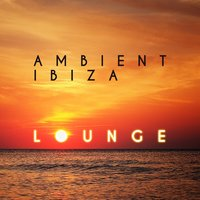Ambient Ibiza Lounge — Ambiente, Bossa Cafe en Ibiza, The Lounge Café, Ambiente|Bossa Cafe en Ibiza|The Lounge Cafe