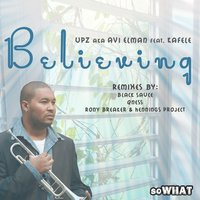 Believing feat. Kafele — UPZ