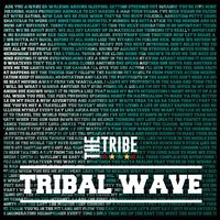Tribal Wave — The Tribe