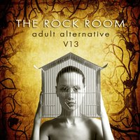 The Rock Room: Adult Alternative, Vol. 13 — сборник