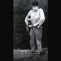 Bob Dylan Presents: Radio Radio - Theme Time Radio, Vol. 5 — сборник