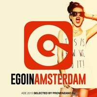 Ego in Amsterdam Selected by Provenzano DJ — сборник