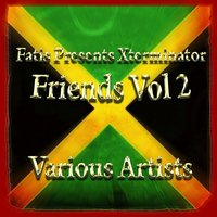 Fatis Presents Xterminator Friends Vol 2 — сборник