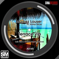 Terrace Vip — Markez Lauser, Inma Nice