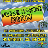 Push Come to Shove Riddim — сборник