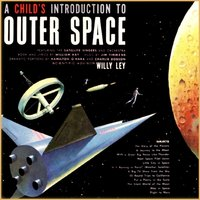 A Child's Introduction to Outer Space — The Satelite Singers and Ochestra