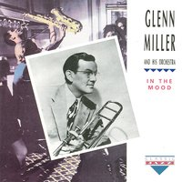 In The Mood — Glenn Miller & His Orchestra