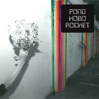 Hobo Rocket — Pond