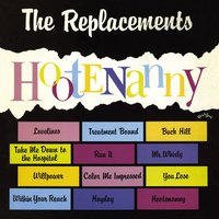 Hootenanny — The Replacements