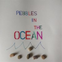 Pebbles in the Ocean — Illingsworth