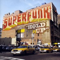 Hold Up — Superfunk