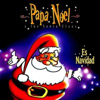 """Papa Nöel Y Los Santa Claus"" This Christmas: ""The More Beautiful Musical For Childrens"" — Papá Noel y Los Santa Claus"