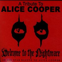 A Tribute To Alice Cooper — Various Artists - A Tribute To Alice Cooper