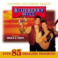 Country and Gospel Greats — Blueberry Hill