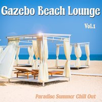Gazebo Beach Lounge, Vol. 1 — сборник
