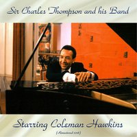 Sir Charles Thompson And His Band Starring Coleman Hawkins — Sir Charles Thompson, Osie Johnson / Steve Jordan / Benny Morton / Emmett Berry